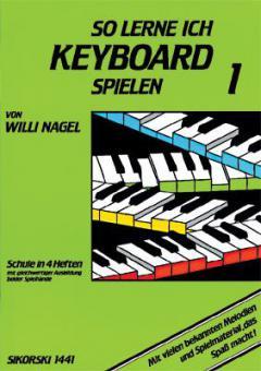 So lerne ich Keyboard spielen Band 1