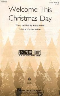 Welcome This Christmas Day