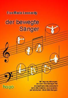 Der bewegte Sänger