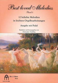 Best loved Melodies 2 - Ausgabe mit Pedal