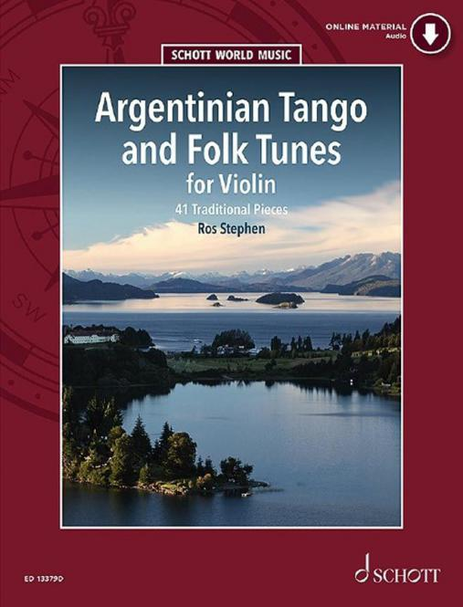 Argentinian Tango and Folk Tunes for Violin Standard