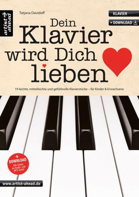 Dein Klavier wird Dich lieben 1